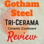 gotham steel tri-cerama cookware review