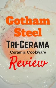 gotham steel tri-cerama cookware review