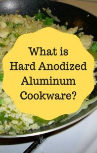 what is hard anodized aluminium cookware