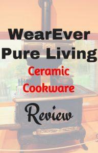 wearever ceramic cookware review